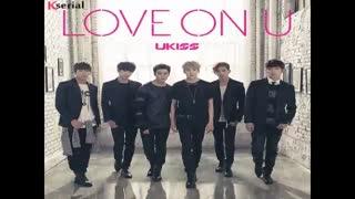 ukiss -Love On U