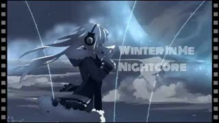 .:...♥Winter In Me - Nightcore ♥ ...:.
